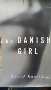 BOOK TITLE: The Danish Girl by David Ebershoff